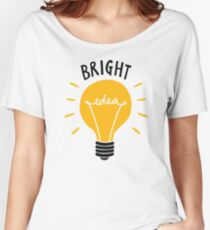 Bright Idea! Women's Relaxed Fit T-Shirt