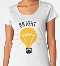 Bright Idea! Women's Premium T-Shirt