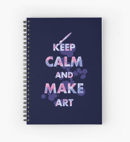Keep Calm and Make Art Spiral Notebook