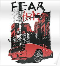 fear this car - t-shirt  Poster
