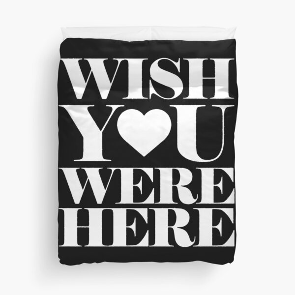 Wish you were here <3 Pink/White Duvet Cover