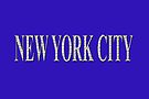 New York City (white type on blue) by Ray Warren