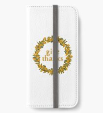 Give Thanks Autumn Fall Wreath iPhone Wallet/Case/Skin
