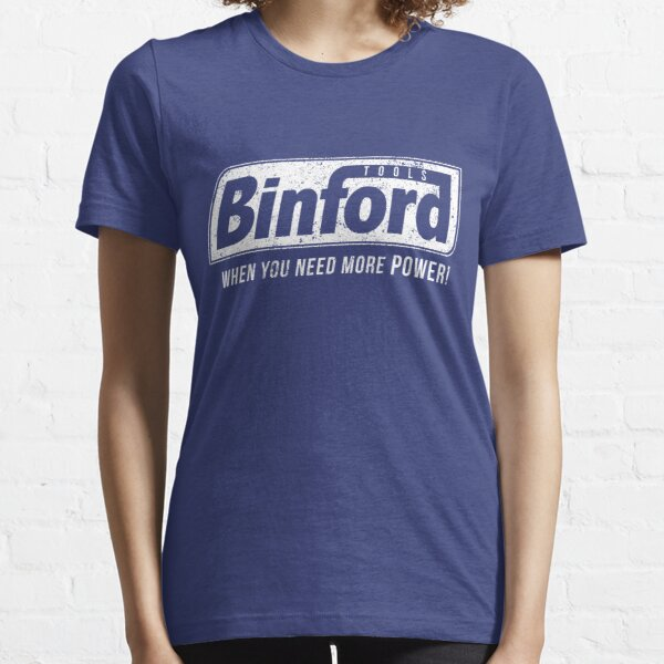 Binford Tools Funny 90s TV Home Improvement Tim Allen Costume Essential T-Shirt