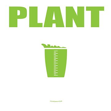Plant Powered Tee by FOUNDationYOU