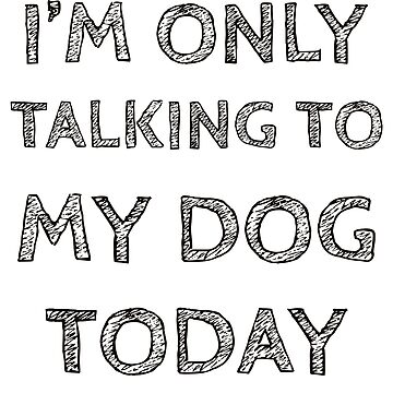 Dog Talk Talking Speaking Speak Lover Funny Gift T-shirt by CleverTshirtCo