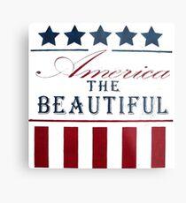 America The Beautiful Metal Print