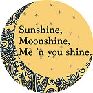 Sunshine, Moonshine by charlo19