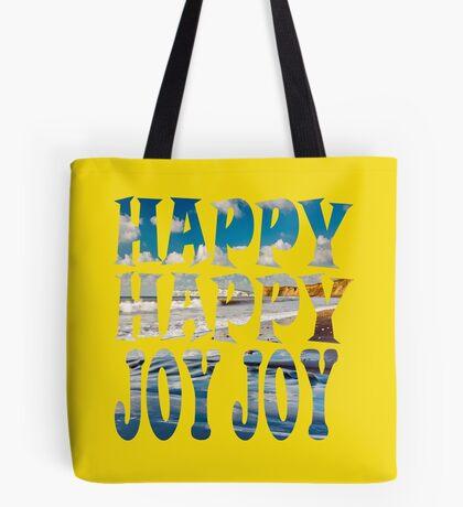 Happy, Happy, Joy, Joy ... Tote Bag