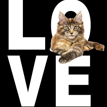 Maine Coon Cat Design - LOVE by kudostees