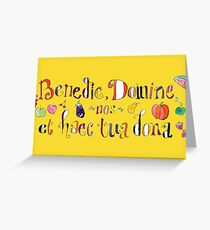 Latin Grace Before Meals - Benedic, Domine, Nos Greeting Card
