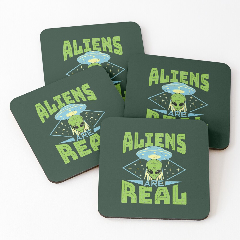 Aliens Are Real UFO Flying Saucer Extraterrestrial Coasters (Set of 4)