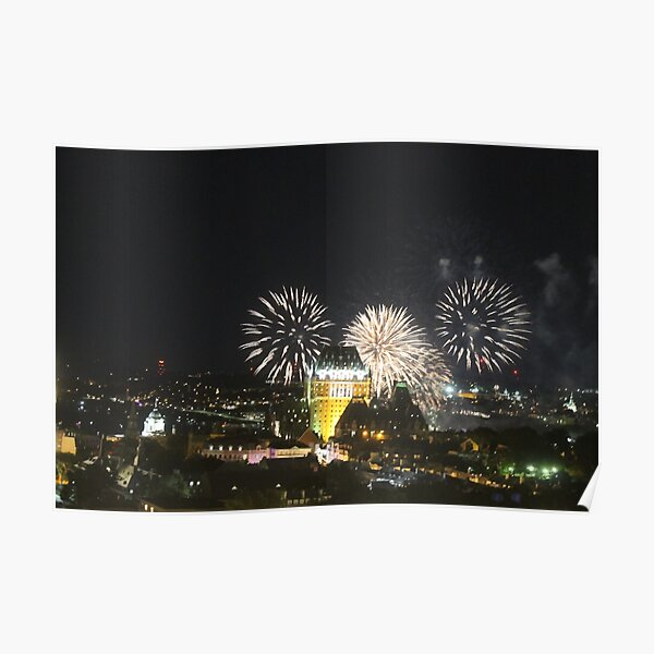 #Quebec, #Canada, Quebec #City, #Streets, #Buildings, #Places, #QuebecCity, #fireworks, #firework, #banger Poster