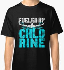 Fueled By Chlorine Swimming Classic T-Shirt