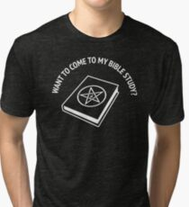Satanic Satan Want to Come to My Bible Study T Shirt Tri-blend T-Shirt