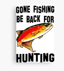 Gone Fishing Be Back For Hunting Fly Fishing Yellowstone Cutthroat Trout Rocky Mountains Fish Char Jackie Carpenter Art Gift Father Dad Husband Wife Best Seller Canvas Print