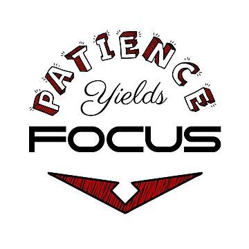 Patience Yields Focus by interruptae