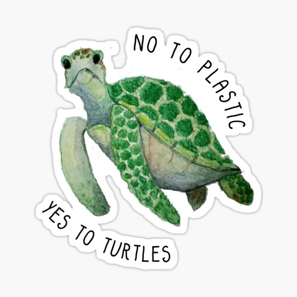 No to plastic, yes to turtles Sticker