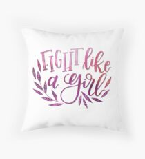 Fight Like a Girl Throw Pillow