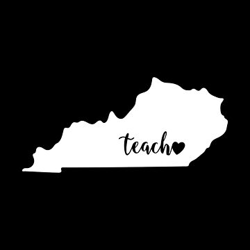 Kentucky Ky Teacher Love by rkhy