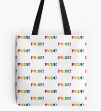 Just be proud and show it! Tote Bag