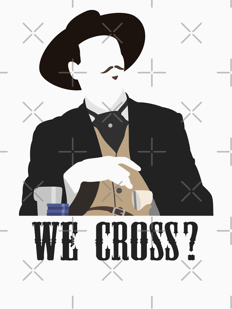 Tombstone: We Cross? by muskitt