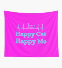 Happy cat, Happy me Colorful Wall Tapestry