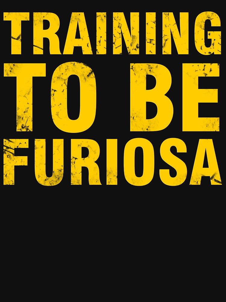 Training to be Furiosa - Mad Max Fury Road | Unisex Tank Top