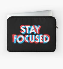 Stay Focused Laptop Sleeve