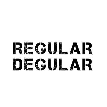 Regular Degular (Black) by JStuartArt