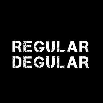 Regular Degular (White) by JStuartArt