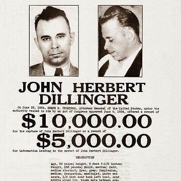 John Dillinger Wanted Poster by warishellstore