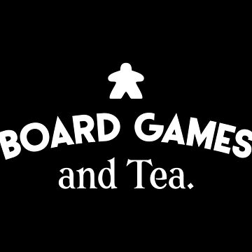 Board Games and Tea - Board Game Meeple Addict by pixeptional