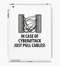 In case of cyberattack just pull cables iPad Case/Skin
