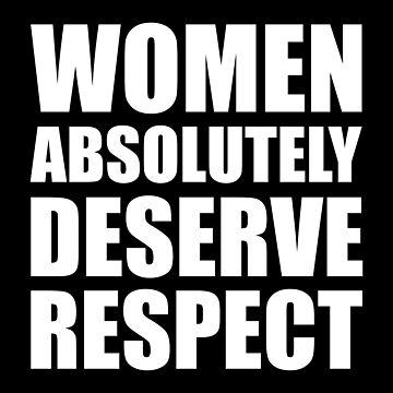 Women Absolutely Deserve Respect - Aretha Franklin (white) by designite