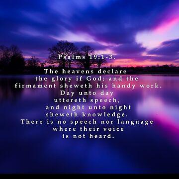 Psalms:19 1-3 by Starlight1955