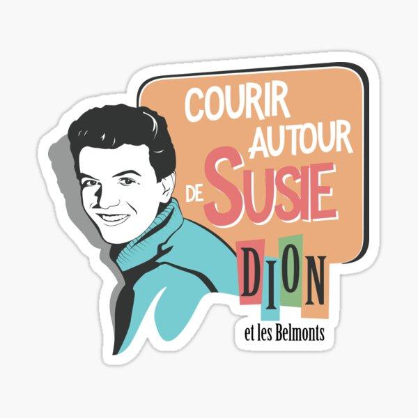 Courir autour de Susie - Dion Sticker
