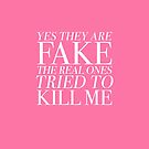 Yes They Are FAKE The Real Ones Tried to KILL ME by ClothedCircuit