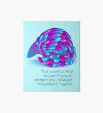 """""""Your Anxiety is Just Trying to Protect You"""" Pangolin Art Board Print"""