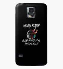 Funny Mental Health Is Just Important As Physical Health T-Shirt - New shirt 2019 Case/Skin for Samsung Galaxy