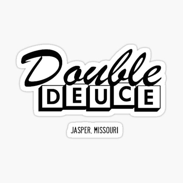 Double Deuce Sticker