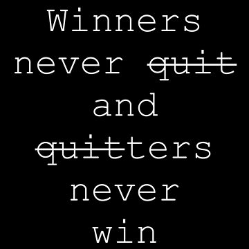 Winners do not give up by Merius