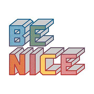 Be Nice (@esnobodidi) by elcorette