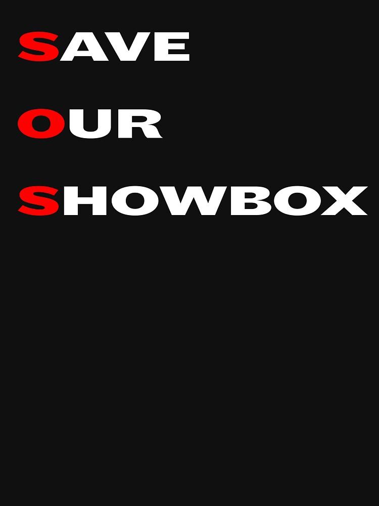 38f44bda2f3 ... Unisex T-Shirt. Save Our Showbox by eightyeightjoe