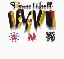 BEAUTIFULL BELGIUM  T Shirt  (For the Patriotic Tees Challenge) by alaskaman53