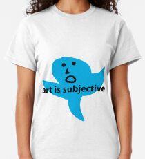Art is subjective Classic T-Shirt