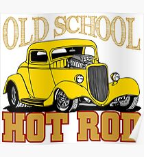 Hot Rod Old School Poster