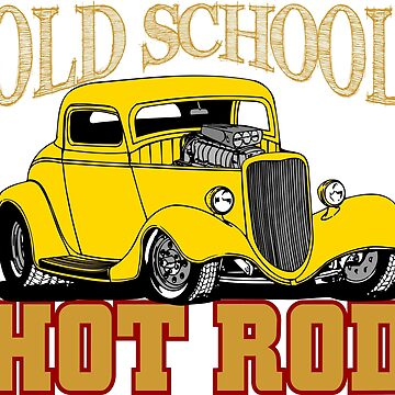 Hot Rod Old School by station360