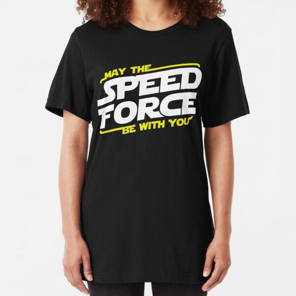 May The Speed Force Be With You Slim Fit T-Shirt
