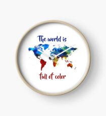 The World Is Full Of Color Clock